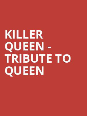 Killer Queen - Tribute to Queen at Promenade Park Stage