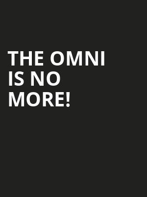 The Omni is no more