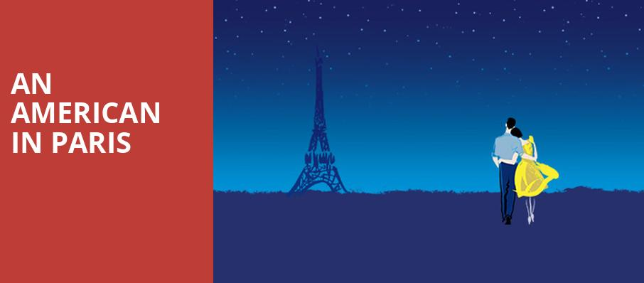 An American in Paris, Valentine Theatre, Toledo