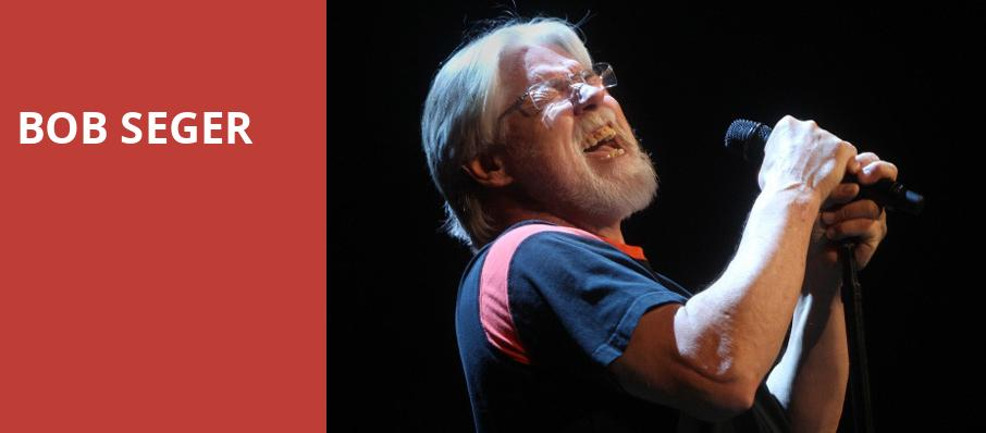 Bob Seger, Huntington Center, Toledo
